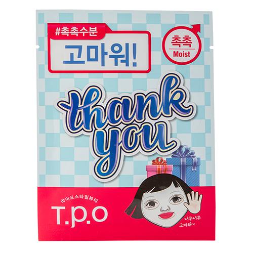 Купить Маска для лица T.P.O THANK YOU увлажняющая 20 мл, РЕСПУБЛИКА КОРЕЯ/ REPUBLIC OF KOREA